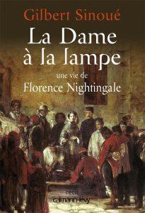 La Dame à la lampe, une vie de Florence Nightingale