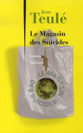 le magasin des suicides - Le magasin des suicides