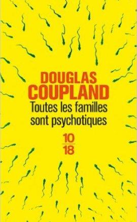 toutes les familles sont psychotiques - Toutes les familles sont psychotiques