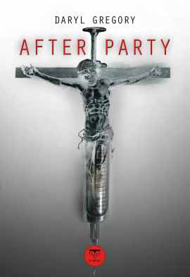 after party daryl gregory 700x1024 - After Party