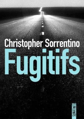 fugitifs - Fugitifs