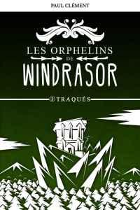 windrasor03 - Les orphelins de Windrasor