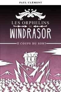 Les orphelins de Windrasor