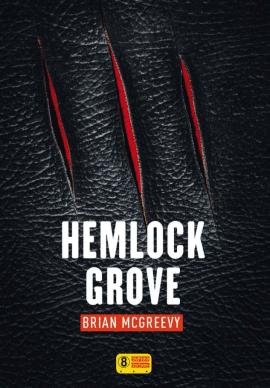 hemlock grove 1 e1512228353483 - Hemlock Grove