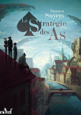 strategie des as e1549971505717 - La stratégie des As