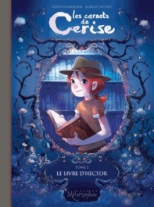 Les carnets de Cerise, T2