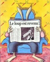 Le Loup Est Revenu Maternelle : revenu, maternelle, Revenu
