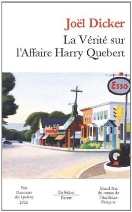 La vérité sur l'affaire Harry Québert - Dicker