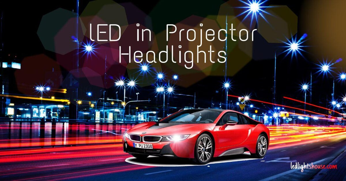 led in projector headlights
