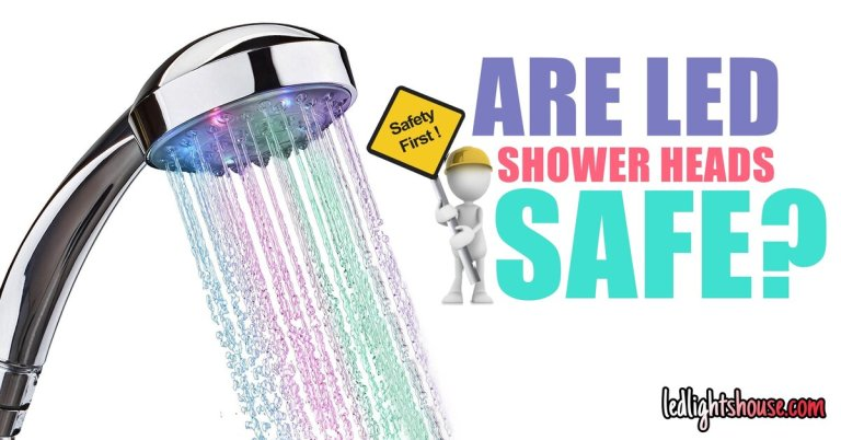 Are LED shower heads safe