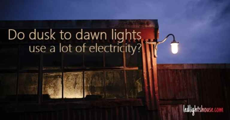 Do dusk to dawn lights use a lot of electricity