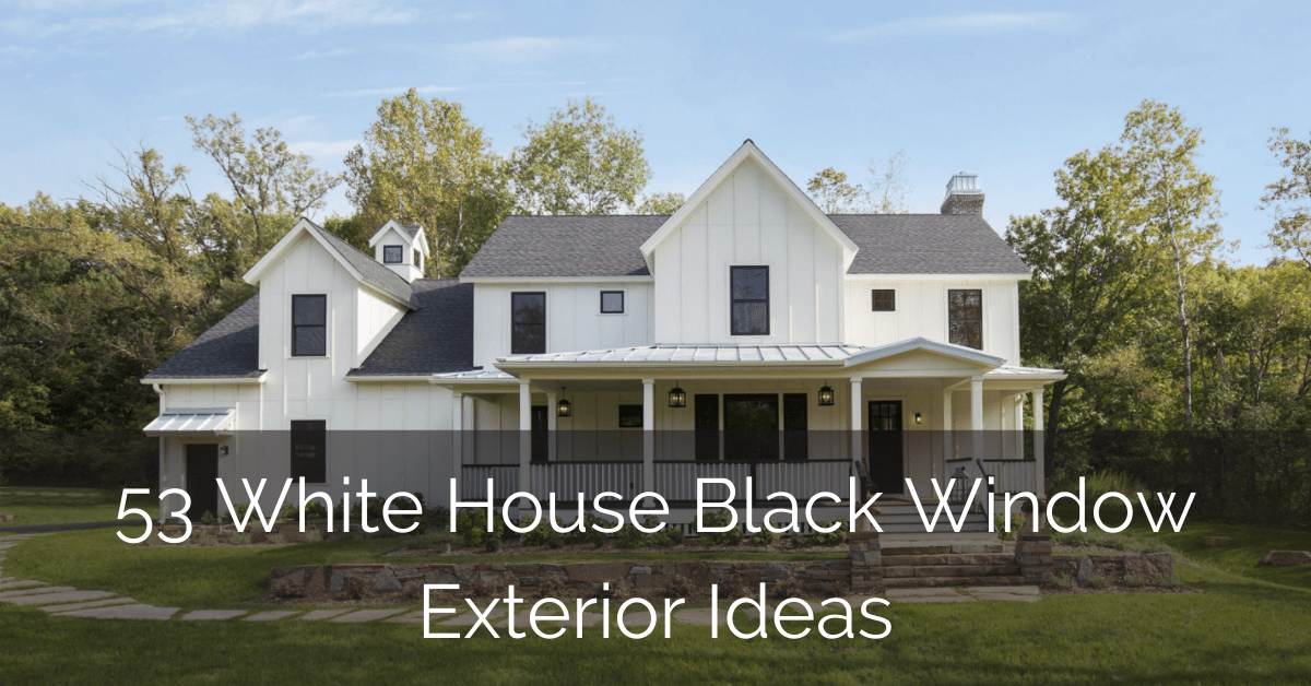 53 White House Black Window Exterior Ideas – GLAMO Light Mirrors India.