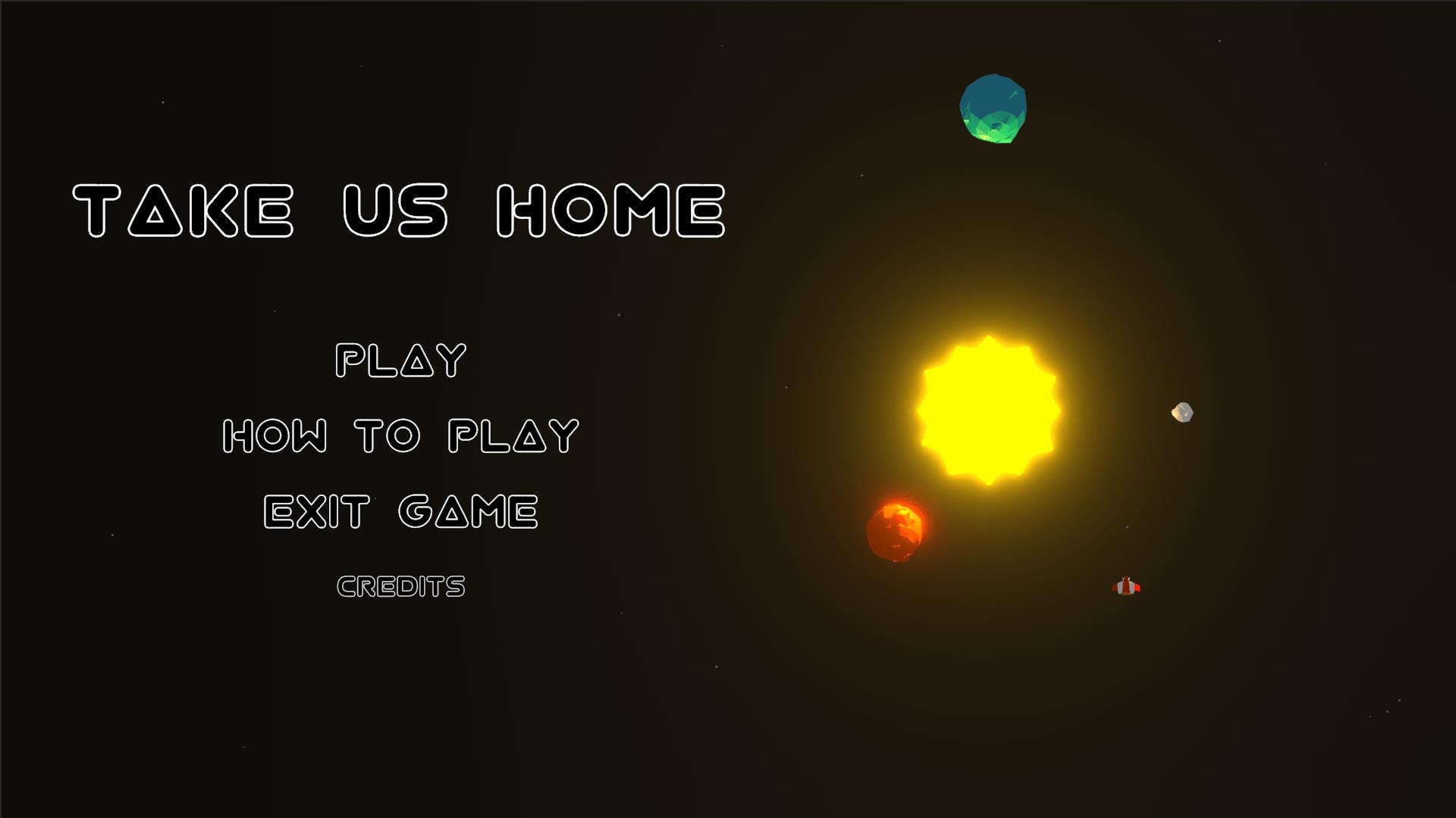 Take Us Home Main Menu