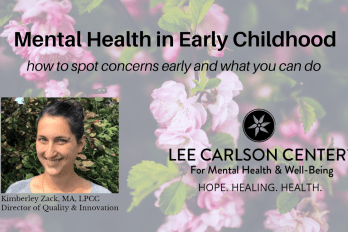 Mental Health in Early Childhood: how to spot concerns early and what you can do