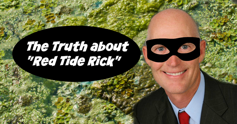 "The Truth about ""Red Tide Rick"""