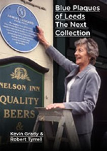 Blue Plaques of Leeds: The Next Collection
