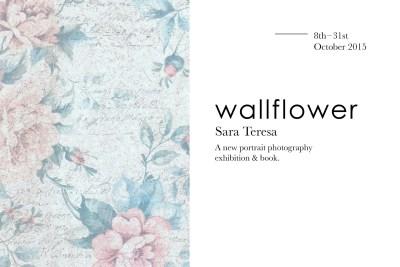 Wallflower by Sara Teresa