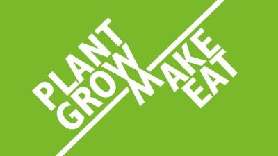 Plant Grow Make Eat