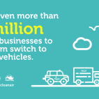 We've given more than £7 million to local businesses to help them switch to cleaner vehicles.
