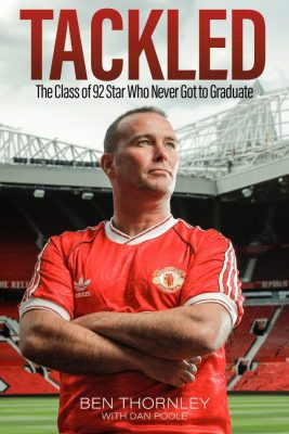 Unbroken: interviews with Ben Thornley from Manchester United's Class of 92 and writer Dan Poole