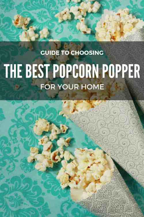 small resolution of choosing the best popcorn poppers for your home