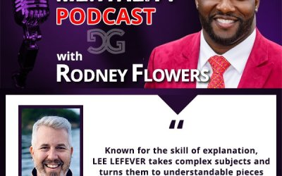 Podcast Interview with Rodney Flowers of Game Changer Mentality