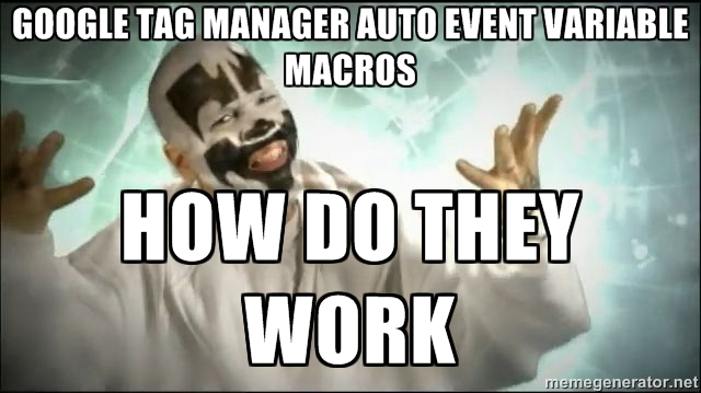 google tag manager auto event variable macros how do they work