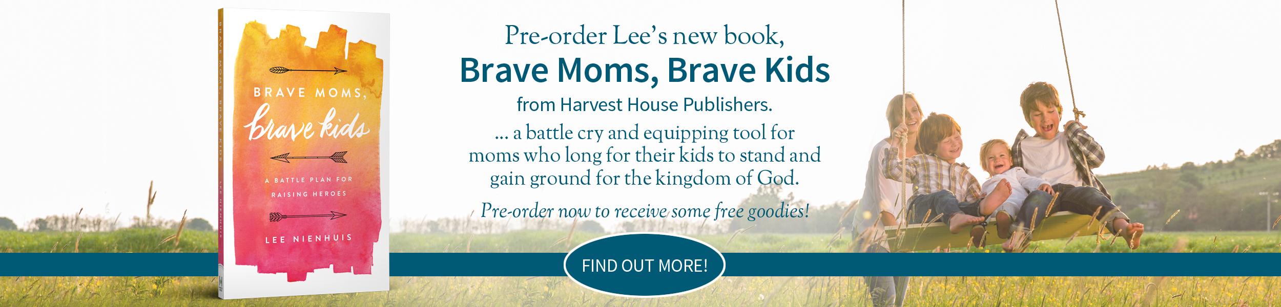 Lee Nienhuis - Brave Moms, Brave Kids