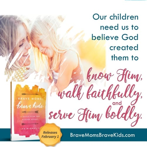 Our children need us to believe God created them to know Him, walk faithfully, and serve Him boldly. #bravemomsbravekids