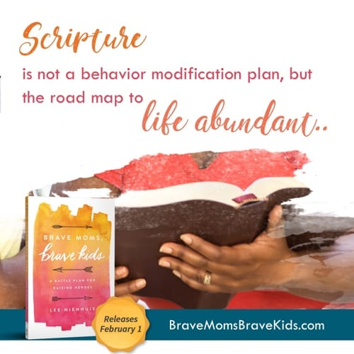 Scripture is not a behavior modification plan, but the road map to life abundant. #bravemomsbravekids