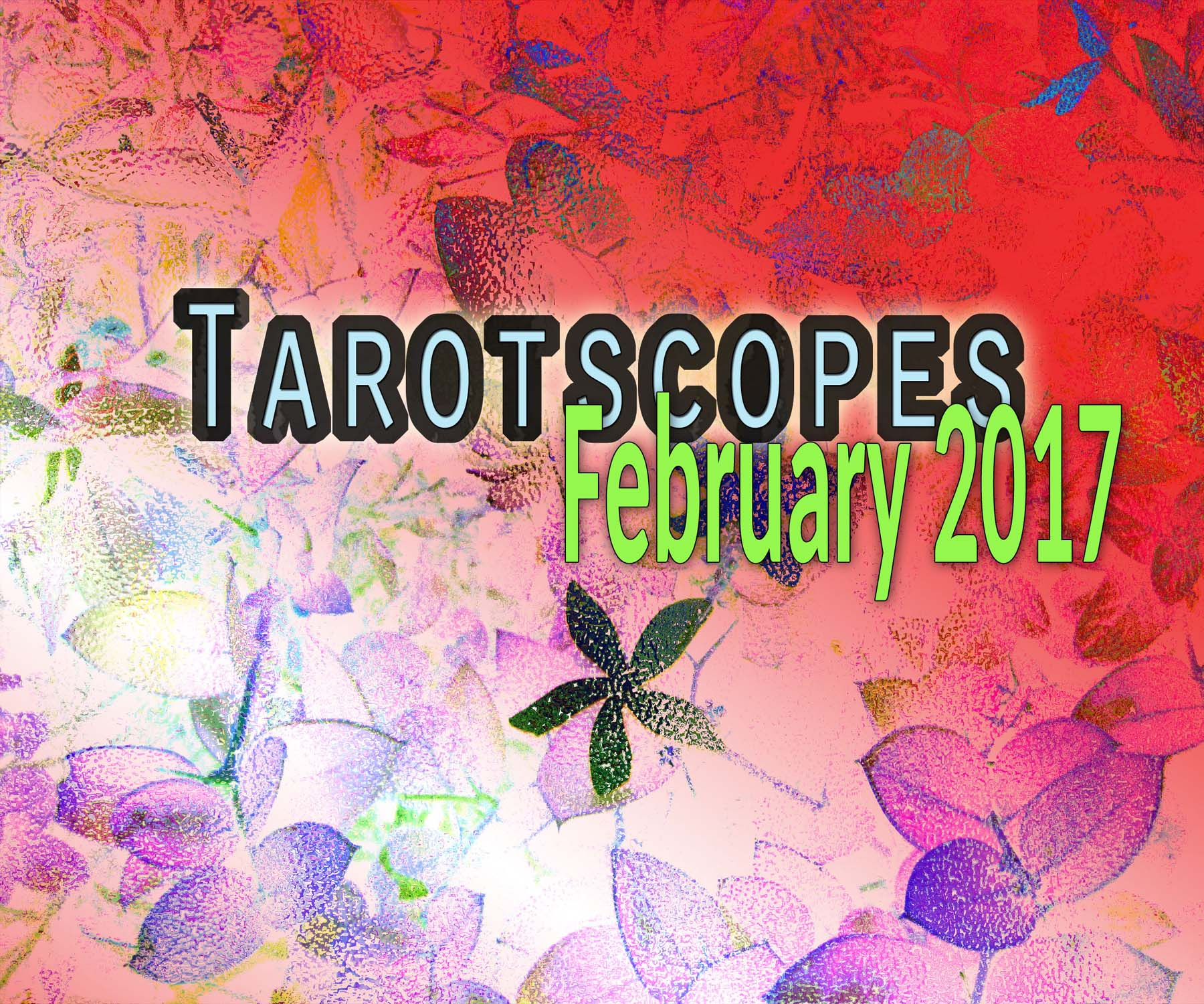 Your Tarotscope February 2017