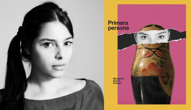 """Margarita García Robayo: """"Las escritoras ganan visibilidad por la potencia de su obra»"""