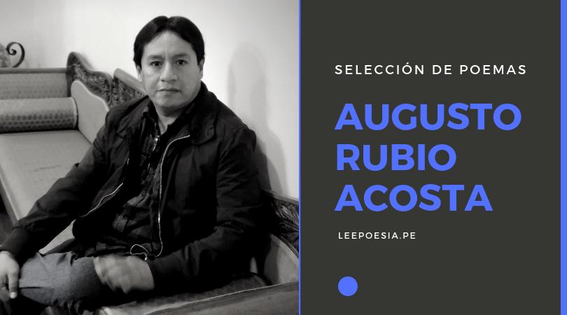 """3 poemas de """"El arte de remontar la zozobra"""" de Augusto Rubio Acosta"""