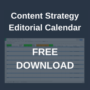 Content strategy editorial calendar