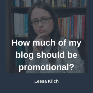 How much of my blog should be promotional?