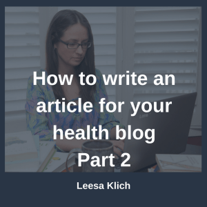How to write an article for your health blog