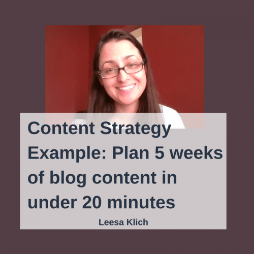 Content Strategy Example: Plan 5 weeks of blog content in under 20 minutes