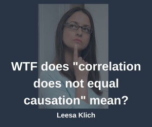 Correlation does not equal causation
