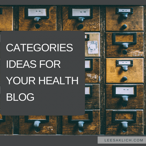 Categories ideas for your health blog