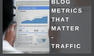 Blog metrics that matter – Traffic over time