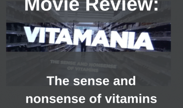 MOVIE REVIEW: Vitamania, the sense and nonsense of vitamins