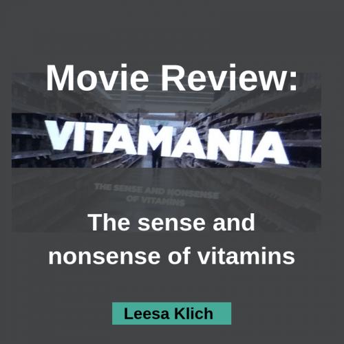 MOVIE REVIEW: Vitamania, the sense and nonsense of vitamins