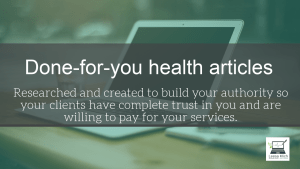 Done-for-you health articles