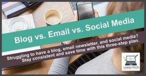 blog vs email newsletter vs social media