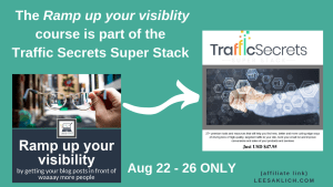 traffic secrets infostack blog visibility