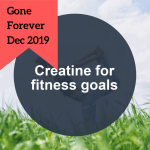 done-for-you health article creatine gone forever dec 2019