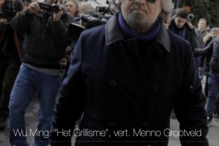 """Wu Ming: """"Het Grillisme"""", vert. Menno Grootveld"""