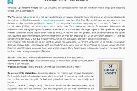 Op eenzame hoogte van Luc Boudens, de comeback-roman van een voorheen mooie jonge god (Uitgeverij Vrijdag i.s.m. Leesmagazijn).