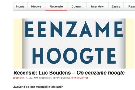 """""""Zwevend als een maagdelijk tafellaken"""" Luc Boudens – Op eenzame hoogte RECENSIE   14 JAN 2015 DOOR COEN PEPPELENBOS  """