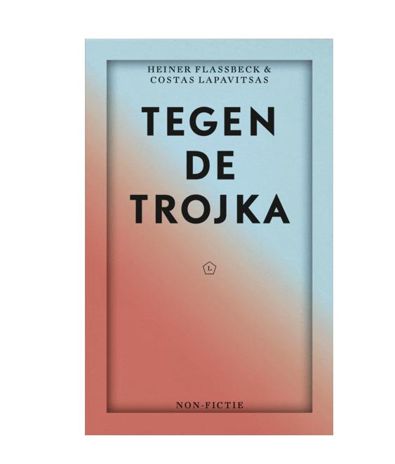 Tegen de Trojka, Costas Lapavitsas, Heiner Flassbeck